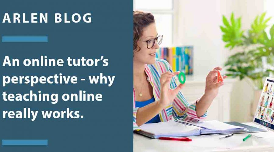 An online tutor's perspective – why teaching online really works
