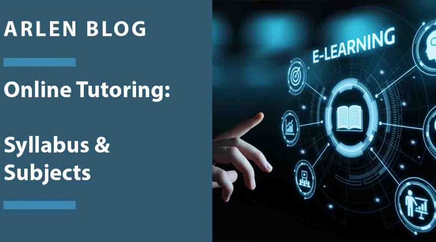 Online Tutoring: Syllabus & Subjects